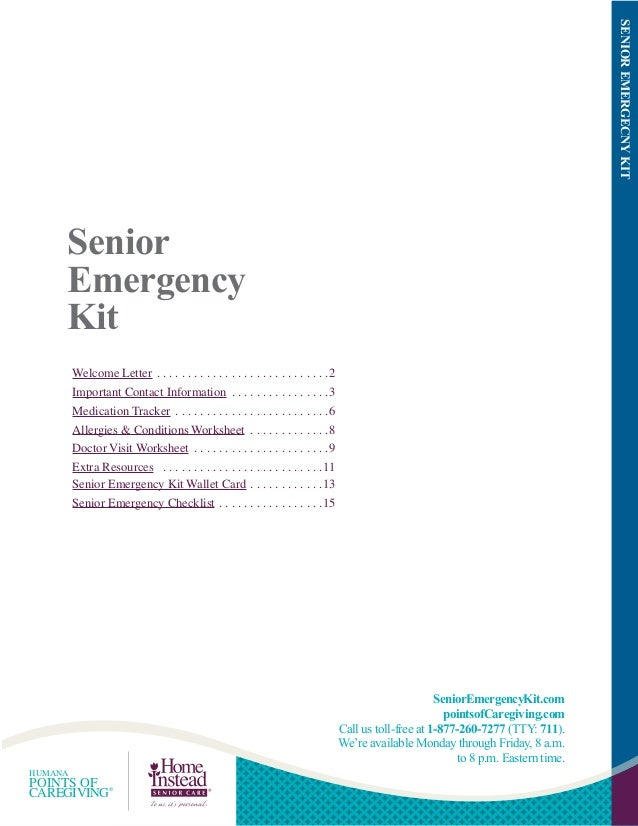 SENIOR EMERGECNY KIT  Senior Emergency Kit Welcome Letter . . . . . . . . . . . . . . . . . . . . . . . . . . . .2 Importa...