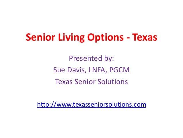 Senior living options   texas- lone star college