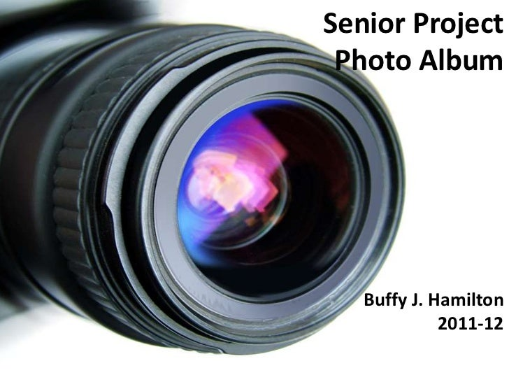 Sample Senior Project Photo Album Created in PowerPoint