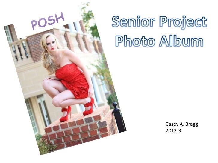 Senior project photo album