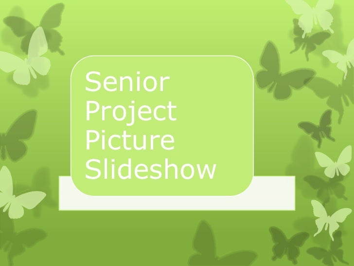 SeniorProjectPictureSlideshow