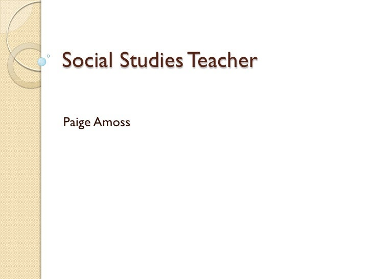 Social Studies TeacherPaige Amoss
