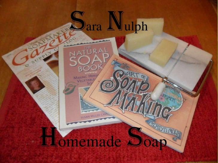 Sara NulphHomemade soap