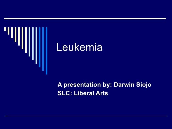 Period 6 - Darwin Siojo - Leukemia
