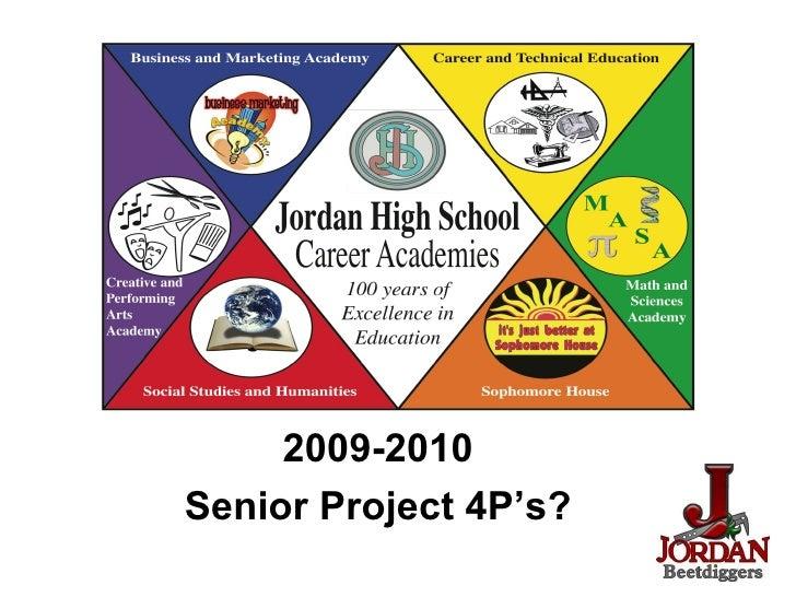 2009-2010 Senior Project 4P's?