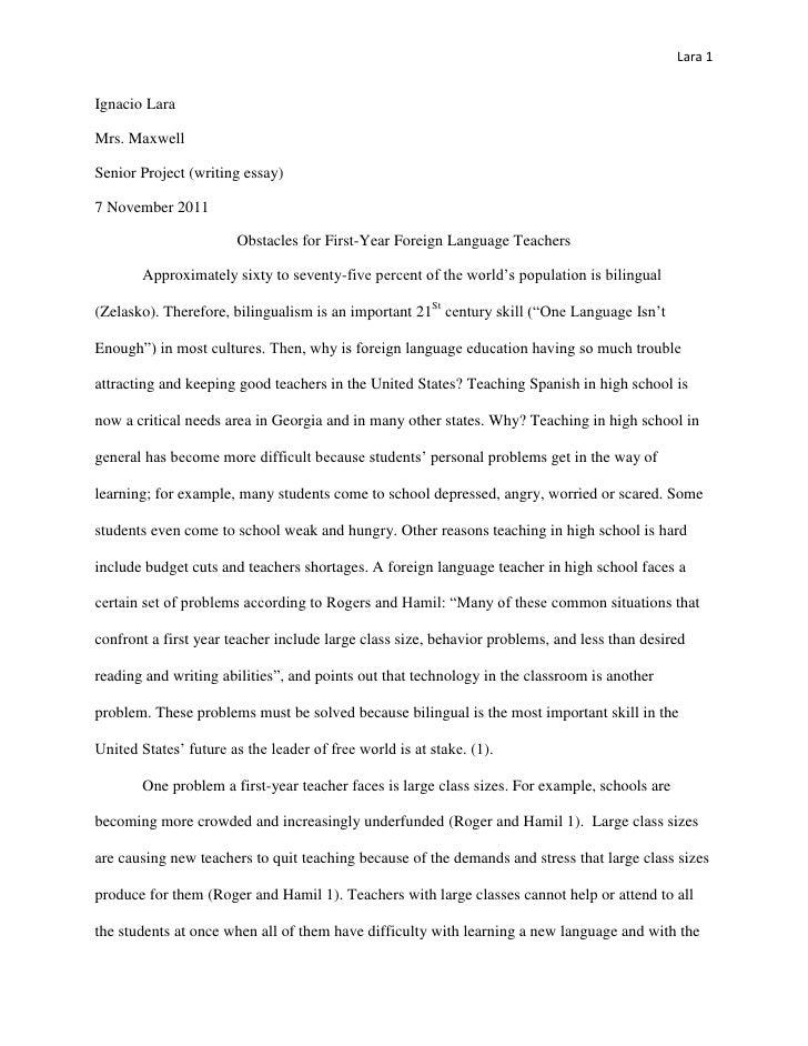 Lara 1Ignacio LaraMrs. MaxwellSenior Project (writing essay)7 November 2011                       Obstacles for First-Year...