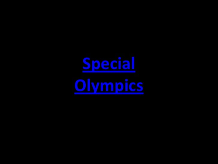 Special Olympics<br />