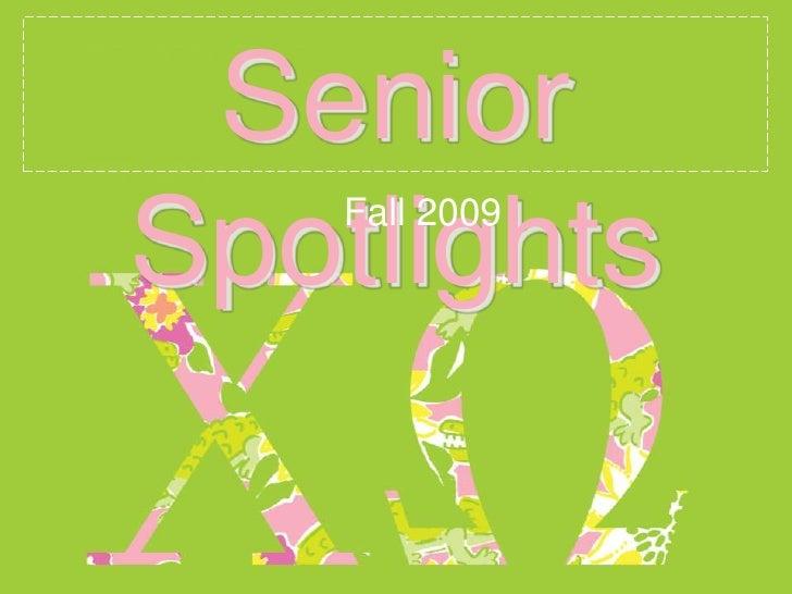 Senior Spotlights   Fall 09