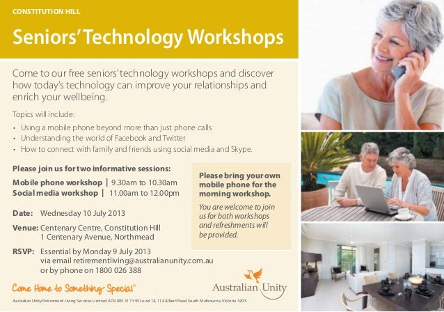 Come to our free seniors'technology workshops and discoverhow today's technology can improve your relationships andenrich ...