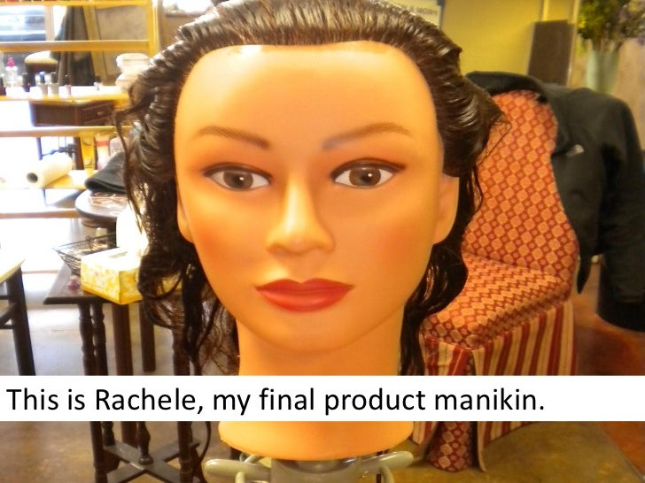 This is Rachele, my final product manikin.