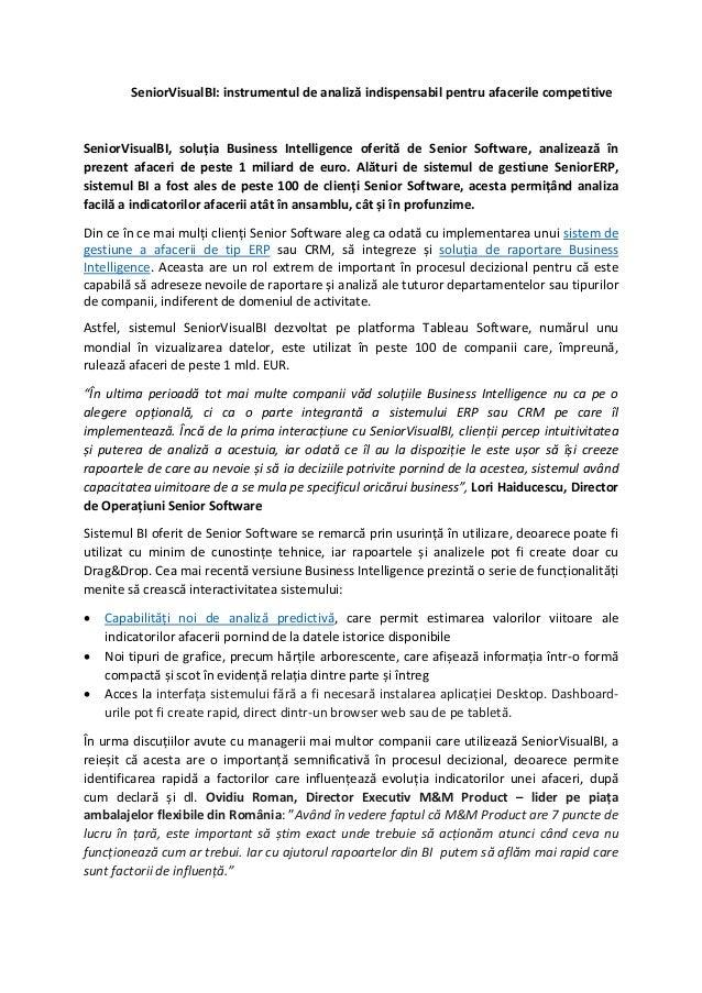 SeniorVisualBI: instrumentul de analiză indispensabil pentru afacerile competitive SeniorVisualBI, soluția Business Intell...
