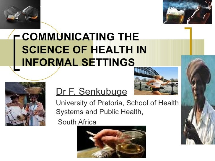 Communicating the Science of Health in Informal Settings