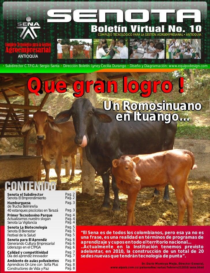 Boletín Virtual No. 10                                                           COMPLEJO TECNOLÓGICO PARA LA GESTIÓN AGRO...