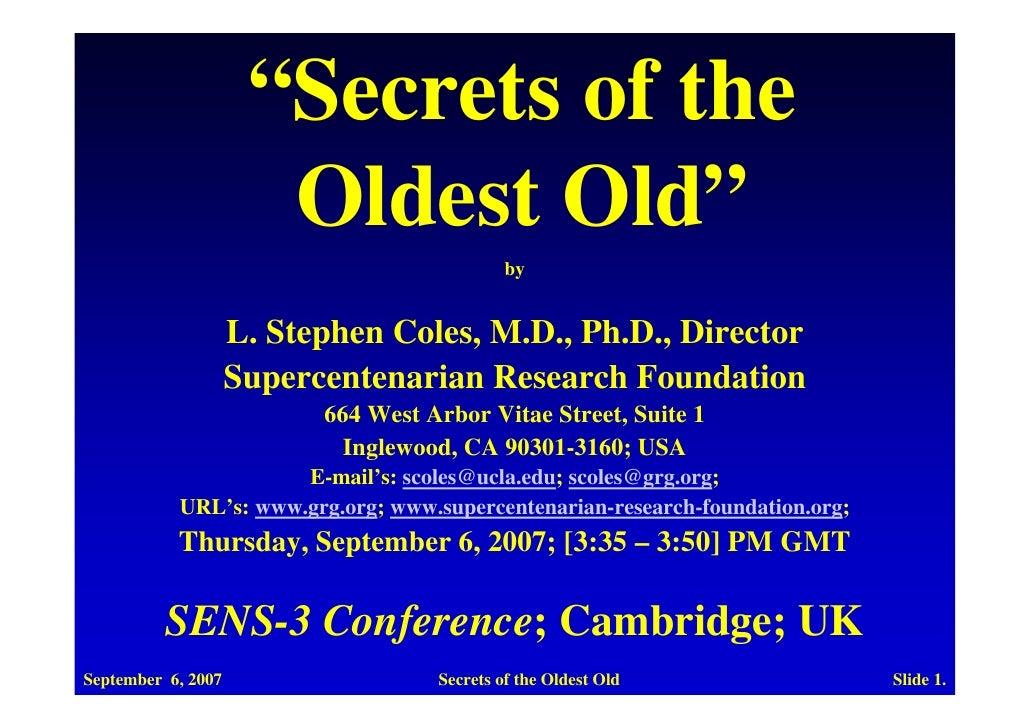 SENS3: Stephen Coles on the Secrets of the Oldest Old