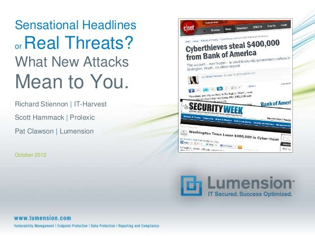 Sensational Headlines or Real Threats? What New Attacks Mean For You.