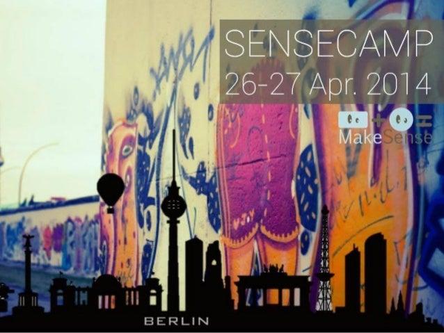 SenseCamp Berlin 2014