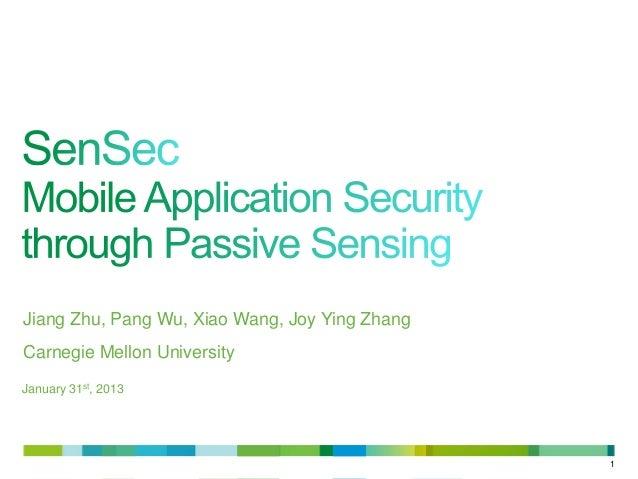 Jiang Zhu, Pang Wu, Xiao Wang, Joy Ying ZhangCarnegie Mellon UniversityJanuary 31st, 2013                                 ...