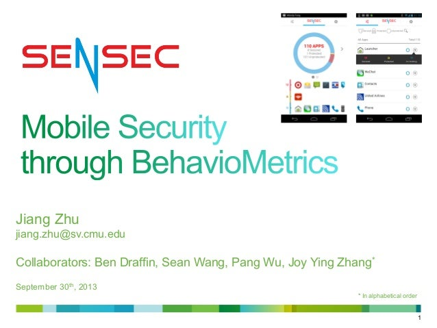 Guest Lecture: SenSec - Mobile Security through BehavioMetrics