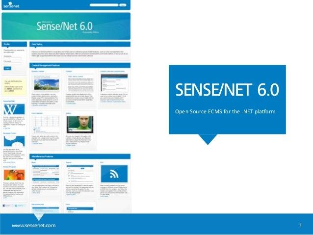 www.sensenet.com 1 SENSE/NET 6.0 Open Source ECMS for the .NET platform