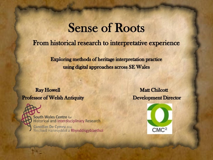 Sense of Roots    From historical research to interpretative experience            Exploring methods of heritage interpret...