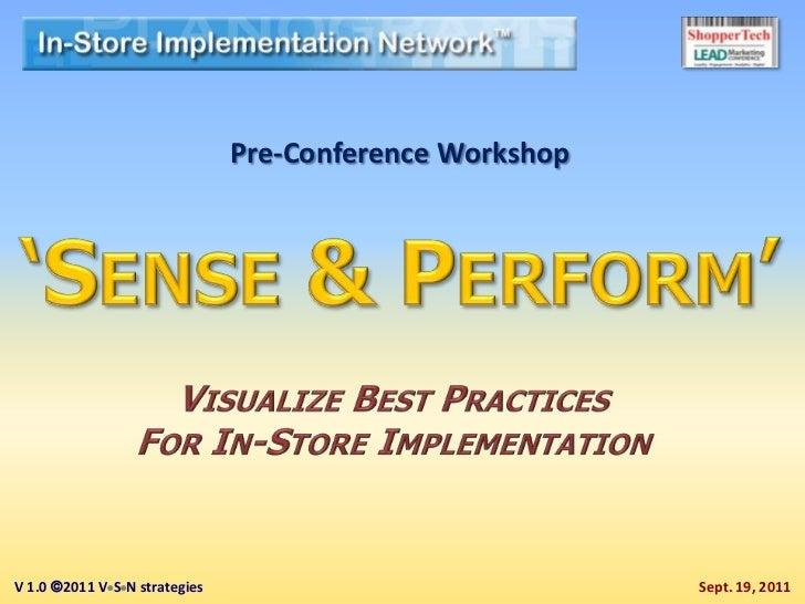 Pre-Conference WorkshopV 1.0 2011 VSN strategies                             Sept. 19, 2011