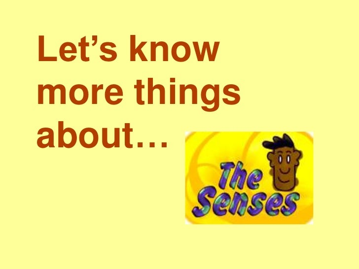 Let's knowmore thingsabout…