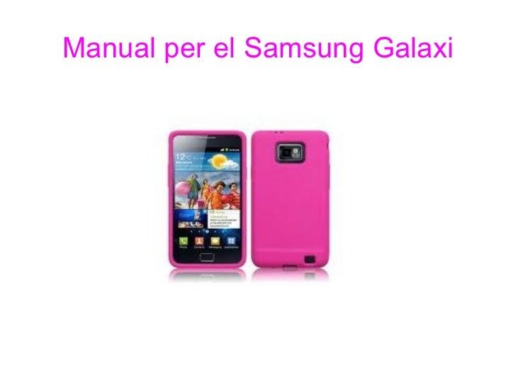 Manual per el Samsung Galaxi