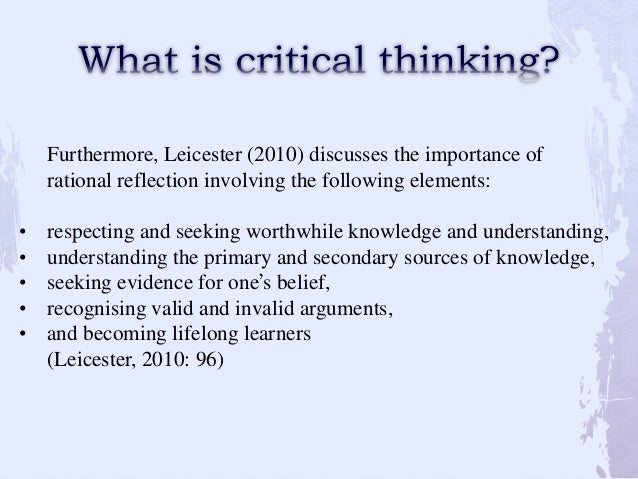 What Does Critical Thinking Involve