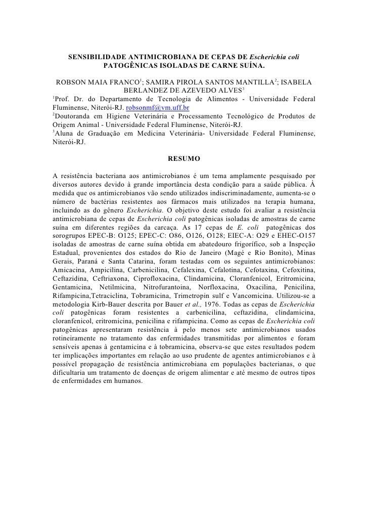 SENSIBILIDADE ANTIMICROBIANA DE CEPAS DE Escherichia coli              PATOGÊNICAS ISOLADAS DE CARNE SUÍNA.    ROBSON MAIA...