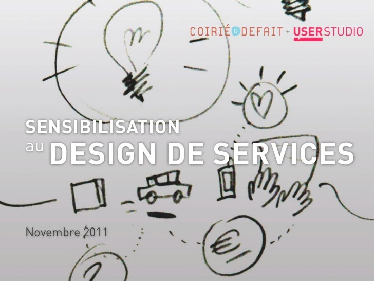 SENSIBILISATIONau     DESIGN DE SERVICESNovembre 2011