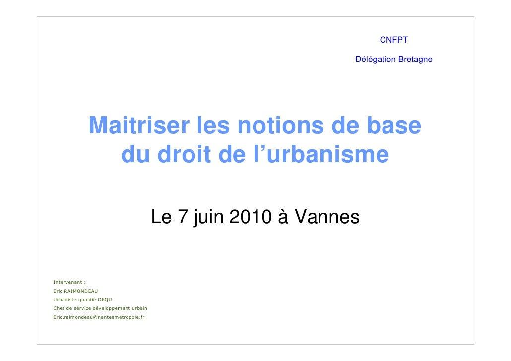 CNFPT                                                               Délégation Bretagne                     Maitriser les ...