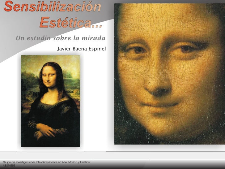 Un estudio sobre la mirada                                            Javier Baena EspinelGrupo de Investigaciones Interdi...