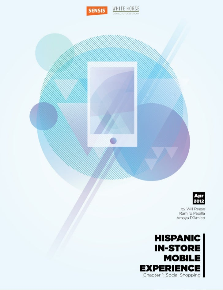 Hispanic In-store Mobile Experience