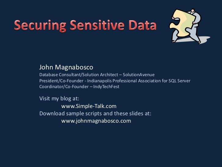 John MagnaboscoDatabase Consultant/Solution Architect – SolutionAvenuePresident/Co-Founder - Indianapolis Professional Ass...