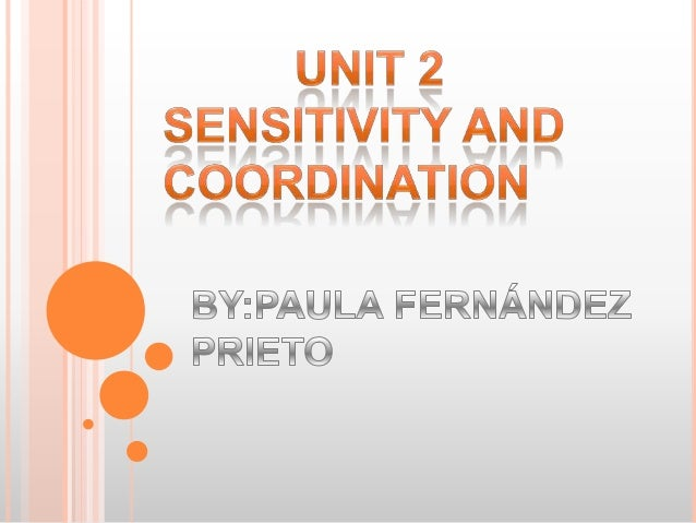 Sensitivity and coordination by Paula