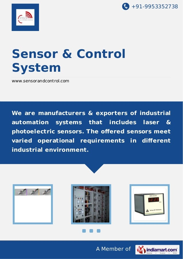 +91-9953352738  Sensor & Control System www.sensorandcontrol.com  We are manufacturers & exporters of industrial automatio...