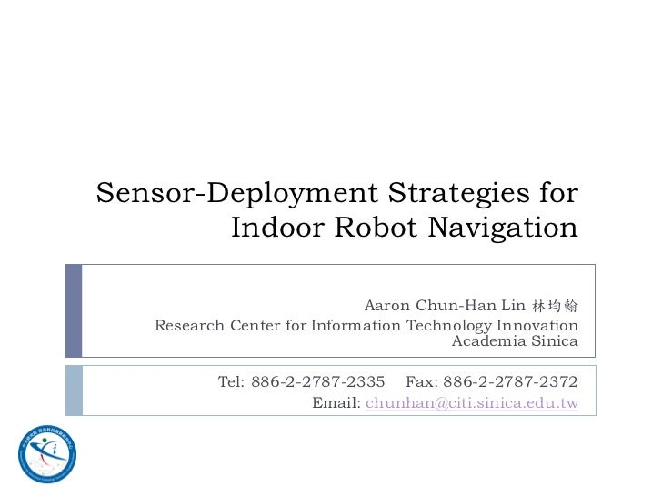 Invited talk: Sensor deployment strategies for indoor robot navigation