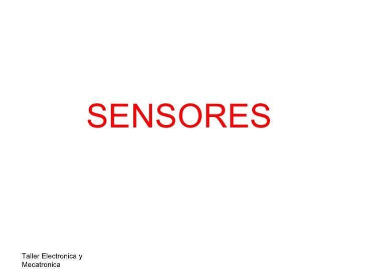 SENSORESTaller Electronica yMecatronica