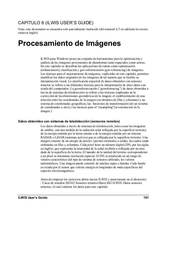 ILWIS User's Guide 191 CAPITULO 6 (ILWIS USER'S GUIDE) Nota: este documento se encuentra solo parcialmente traducido (del ...