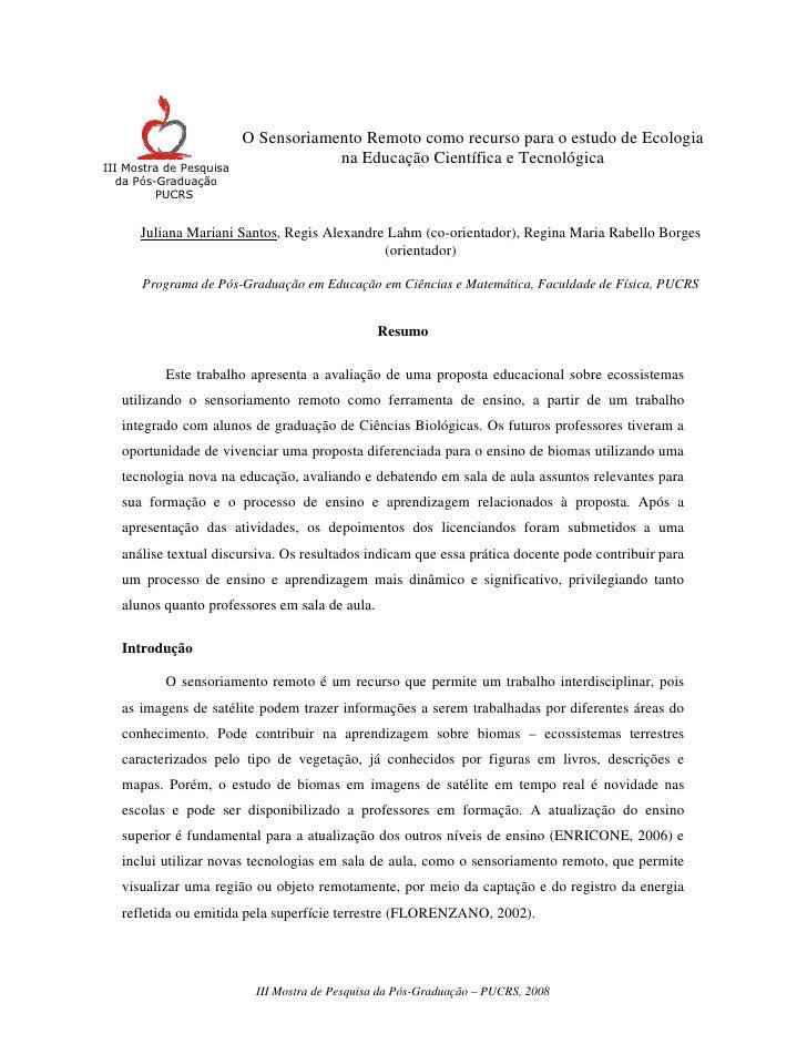 O Sensoriamento Remoto como recurso para o estudo de Ecologia                                      na Educação Científica ...