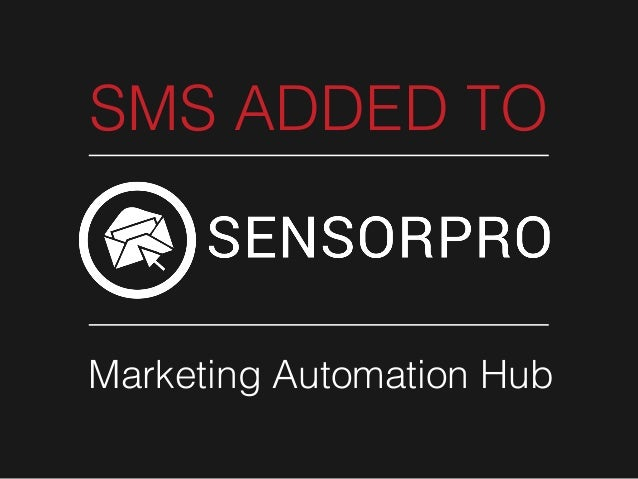 SMS ADDED TO  Marketing Automation Hub