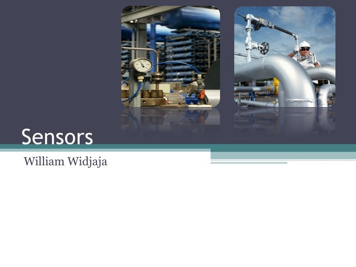 Sensors  William Widjaja