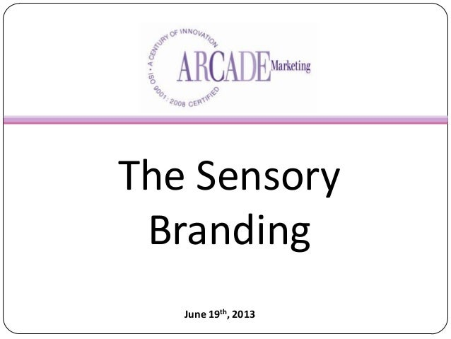 Sensory branding by arcade marketing europe