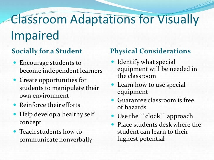 Classroom Design For Blind Students : Sensory impairments presentation