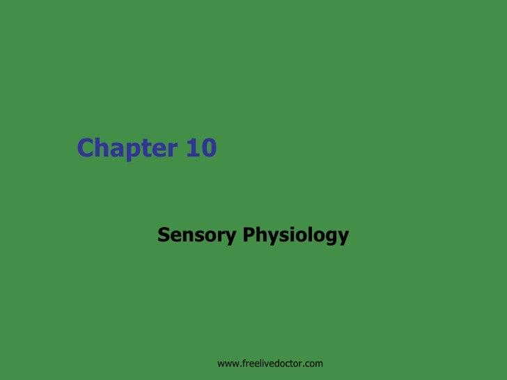 Sensory Physiology