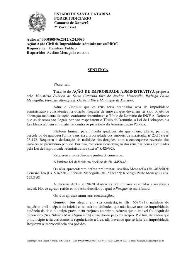 ESTADO DE SANTA CATARINA  PODER JUDICIÁRIO  Comarca de Xanxerê  2ª Vara Cível  Autos n° 0000808-96.2012.8.24.0080  Ação: A...