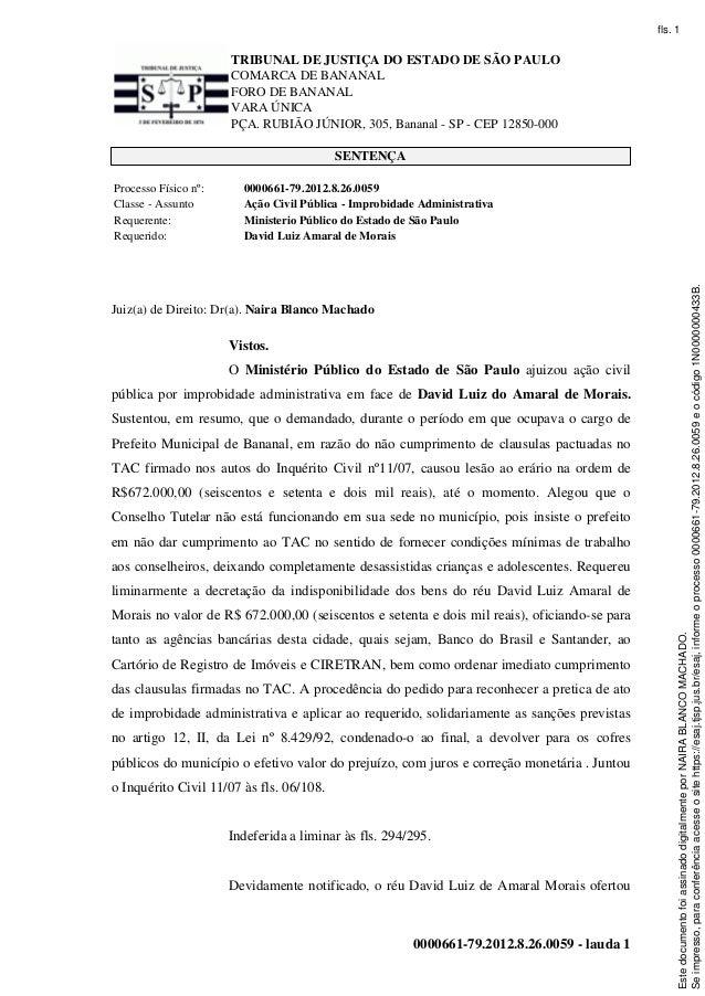 TRIBUNAL DE JUSTIÇA DO ESTADO DE SÃO PAULO COMARCA DE BANANAL FORO DE BANANAL VARA ÚNICA PÇA. RUBIÃO JÚNIOR, 305, Bananal ...