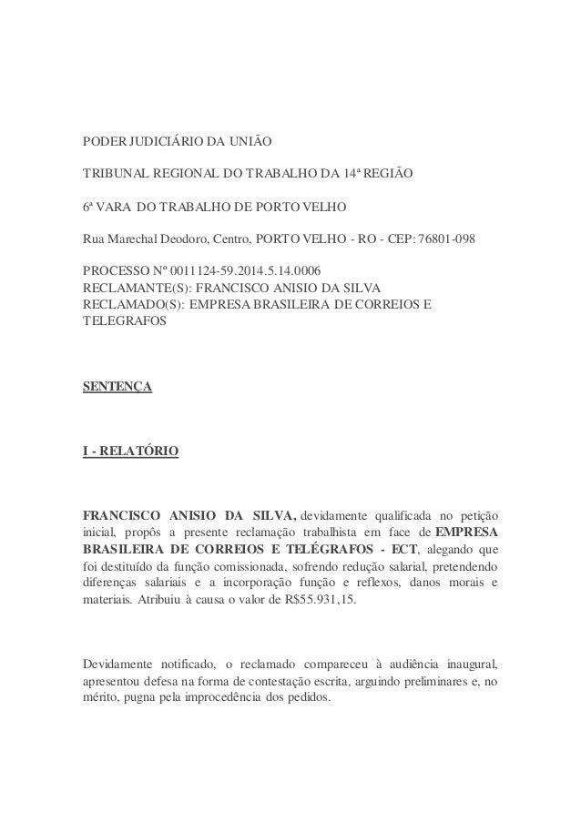 PODER JUDICIÁRIO DA UNIÃO TRIBUNAL REGIONAL DO TRABALHO DA 14ª REGIÃO 6ª VARA DO TRABALHO DE PORTO VELHO Rua Marechal Deod...