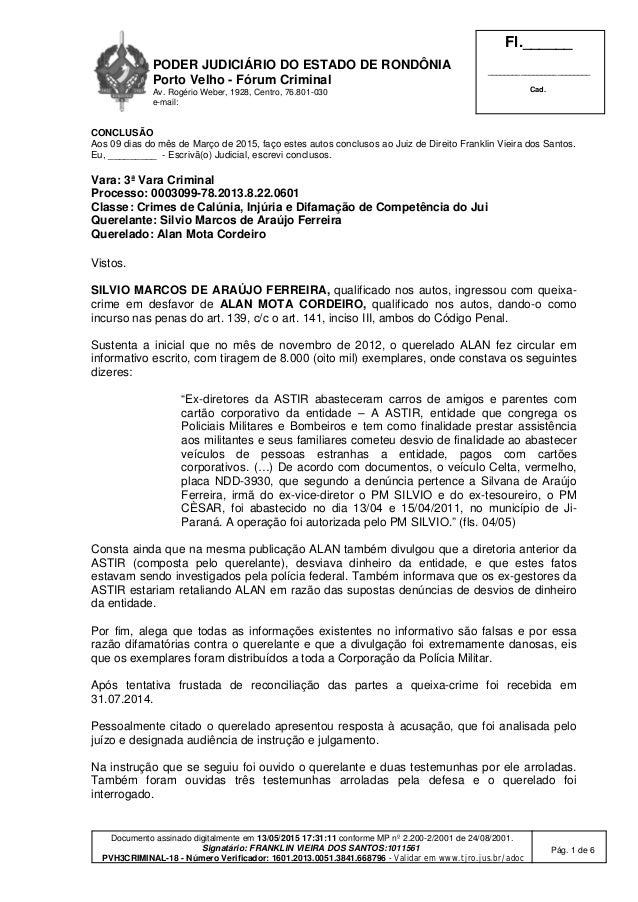PODER JUDICIÁRIO DO ESTADO DE RONDÔNIA Porto Velho - Fórum Criminal Av. Rogério Weber, 1928, Centro, 76.801-030 e-mail: Fl...