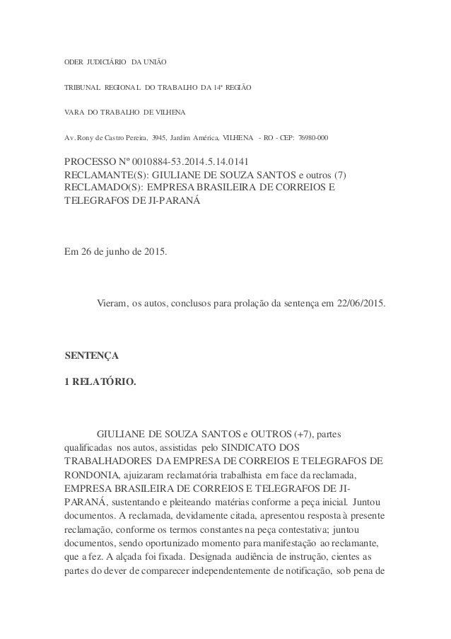ODER JUDICIÁRIO DA UNIÃO TRIBUNAL REGIONAL DO TRABALHO DA 14ª REGIÃO VARA DO TRABALHO DE VILHENA Av. Rony de Castro Pereir...